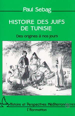 Sebag-Histoire des juifs de Tunisie.jpg